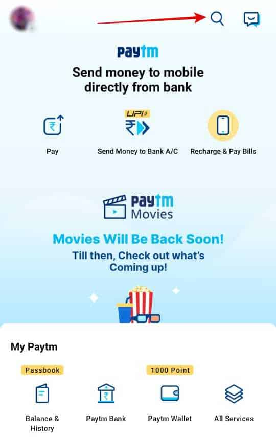 Step 1 Open Paytm app → Click on search icon